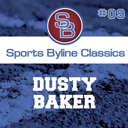 Sports Byline: Dusty Baker copertina