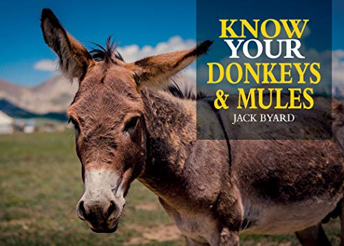 Know Your Donkeys & Mules (English Edition)