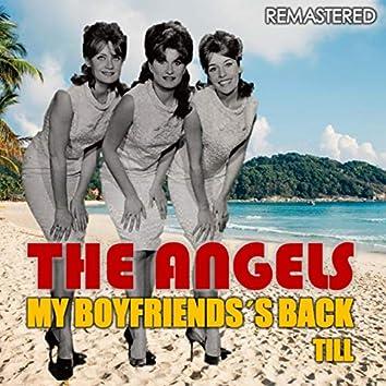 My Boyfriend's Back & Till (Remastered)