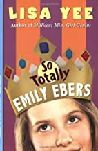 So Totally Emily Ebers