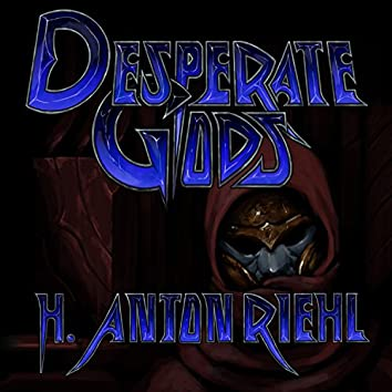 Desperate Gods (Original Soundtrack)