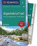 KOMPASS Wanderführer AlpeAdriaTrail, Vom Großglockner nachTriest: Wanderführer mit Extra-Tourenkarte 1:50000, 33 Etappen, GPX-Daten zum Download.