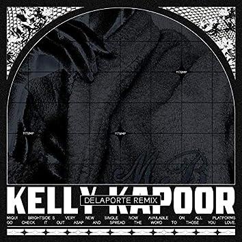 Kelly Kapoor (Delaporte Remix)