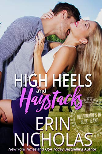 High Heels and Haystacks (Billionaires in Blue Jeans) (English Edition)