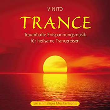 Trance: Traumhafte Entspannungsmusik