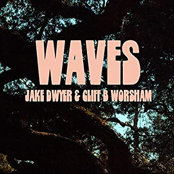 Waves (feat. Cliff B Worsham)