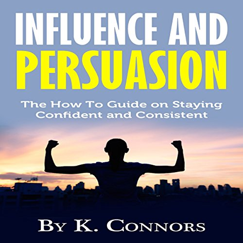 Influence and Persuasion audiobook cover art