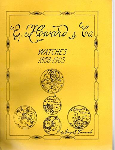 E. Howard & Co. watches, 1858-1903