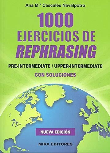 1000 Ejercicios de rephrasing: Pre-Intermediate / Upper-Intermediate. Con soluciones