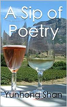 A Sip of Poetry: 山居诗茗 by [Yunhong Shan, Xiaolu Li, Siyi Qi, 大 洋]
