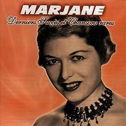 Derniers Succes Et Chansons Rares by Leo Marjane (2007-09-06)