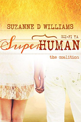 The Coalition (Superhuman Book 3) (English Edition)