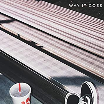 Way It Goes