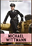 Michael Wittmann: Volume 6