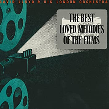 The Best Loved Melodies of the Films