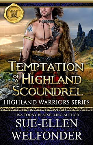 Temptation of a Highland Scoundrel (Highland Warriors Book 2) (English Edition)