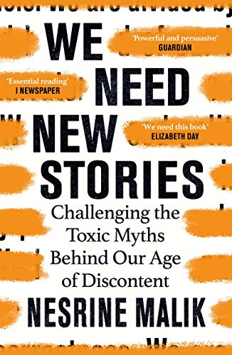 We Need New Stories: Challenging the Toxic Myths Behind Our Age of Discontent (English Edition)