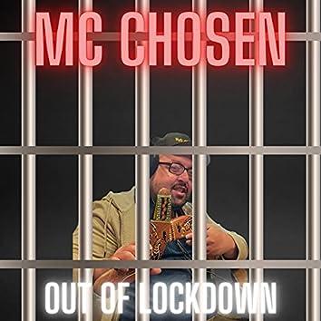 MC CHOSEN Out Of Lockdown
