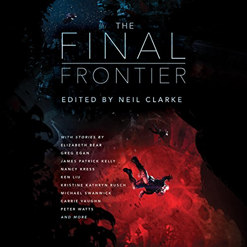 The Final Frontier     Stories of Exploring Space, Colonizing the Universe, and First Contact              Autor:                                                                                                                                 Neil Clarke - editor                               Sprecher:                                                                                                                                 Tim Campbell,                                                                                        James Anderson Foster,                                                                                        Mary Robinette Kowal,                   und andere                 Spieldauer: 28 Std. und 21 Min.     Noch nicht bewertet     Gesamt 0,0