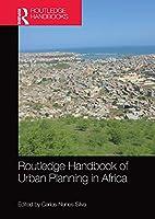 Routledge Handbook of Urban Planning in Africa