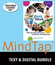 Bundle: Week by Week: Plans for Documenting Children's Development, Loose-leaf Version, 7th + MindTap Education, 1 term (6 months) Printed Access Card
