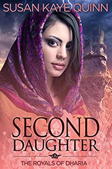 Second Daughter (The Royals of Dharia, Book Two) by [Susan Kaye Quinn]