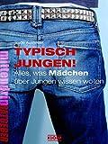 Typisch Jungen! - Alles, was Mädchen über Jungen wissen wollen (Jugendbuch: mittendrin) - Trude Ausfelder