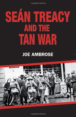 Sean Treacy and the Tan War