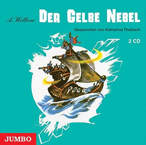 Der gelbe Nebel (Alexander Wolkow Märchenreihe)