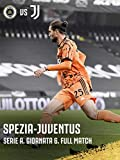Stagione 2020/21. Serie A. Giornata 6. Spezia-Juventus