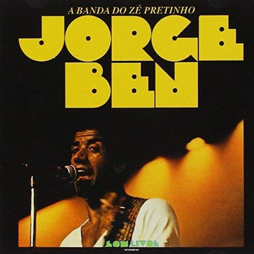 Jorge Ben - A Banda Do Ze Pretinho [CD]
