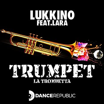 Trumpet (feat. Lara)