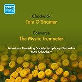 Chadwick, G.W.: Tam O'Shanter / Converse, F.S.: The Mystic T