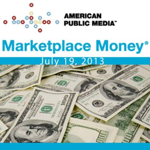 Marketplace Money, July 19, 2013 cover art
