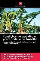 Condições de trabalho e precariedade do trabalho: Impacto das Condições de Trabalho na Precaridade Laboral, El Recreo Site