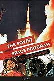 Reichl, E: Soviet Space Program: The N1: The Soviet Moon Roc: The N1, the Soviet Moon Rocket: 3 (The Soviets in Space Series)