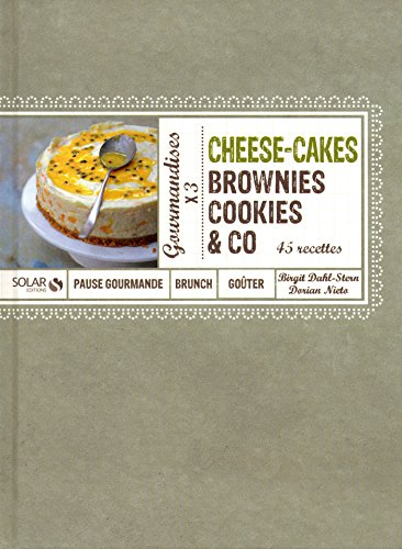 Cheese-Cakes, Brownies, Cookies & Co (French Edition)