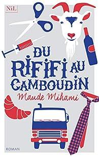 Du rififi au Camboudin par Maude Mihami