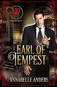 Earl of Tempest: Regency Cocky Gents (Book 7) by [Annabelle  Anders, Wicked Earls Club]