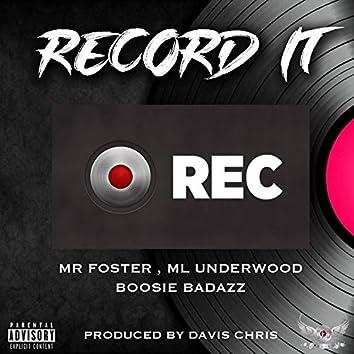 Record It (feat. M L Underwood)
