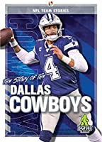 The Story of the Dallas Cowboys (NFL Team Stories)