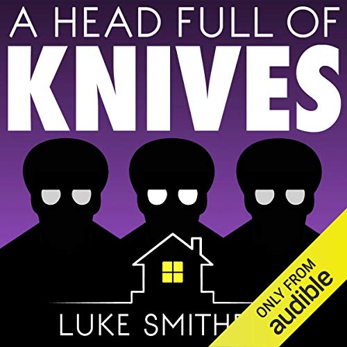 A Head Full of Knives: An Urban Fantasy Novel audiobook cover art
