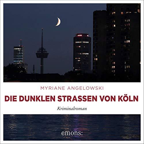 Die dunklen Straßen von Köln Titelbild