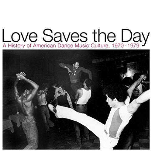 Love Saves The Day A History Of American
