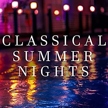 Classical Summer Nights