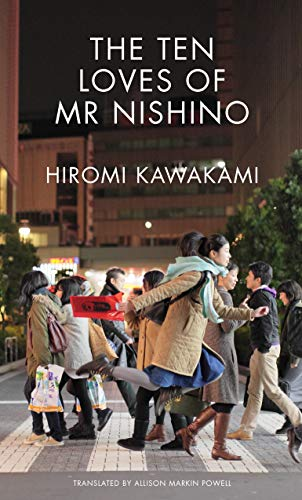 The Ten Loves of Mr Nishino (English Edition)