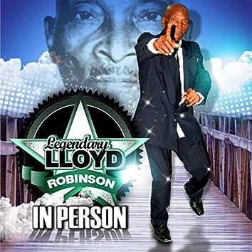 Legendary Lloyd Robinson in Person