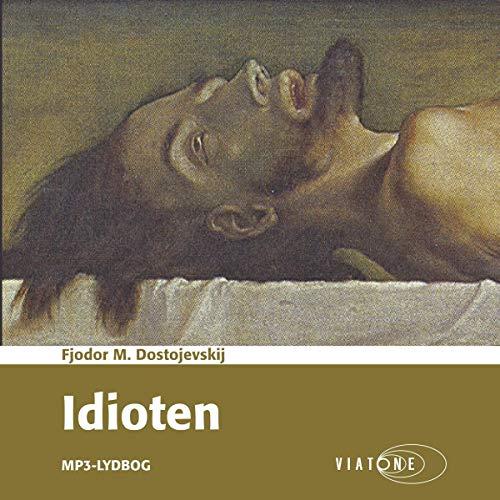 Idioten [The Idiot] audiobook cover art
