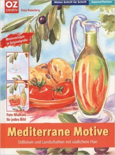 Mediterrane Motive ( 1. Januar 2006 )