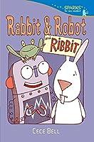 Rabbit & Robot and Ribbit (Candlewick Sparks)